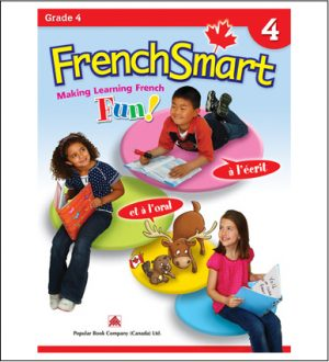 Canadian Curriculum French Workbook FrenchSmart grade 4