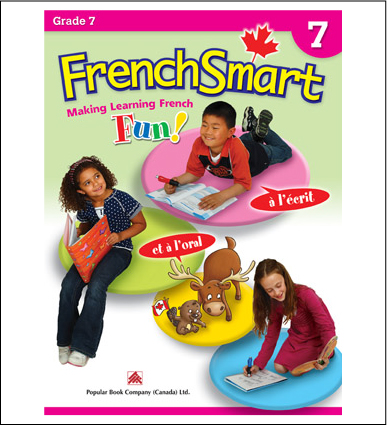 Canadian Curriculum French Workbook FrenchSmart grade 7