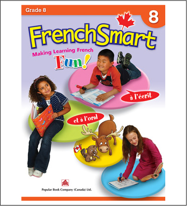 Canadian Curriculum French Workbook FrenchSmart grade 8