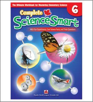 Canadian Curriculum Science Workbook Complete ScienceSmart grade 6