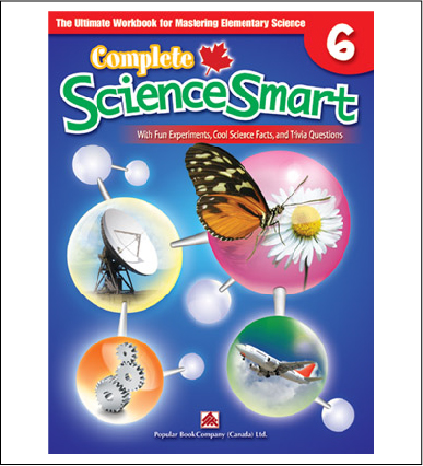 Canadian Curriculum Science Workbook Complete ScienceSmart grade 6