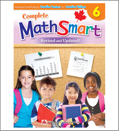 Canadian Curriculum Math Workbook Complete MathSmart grade 6