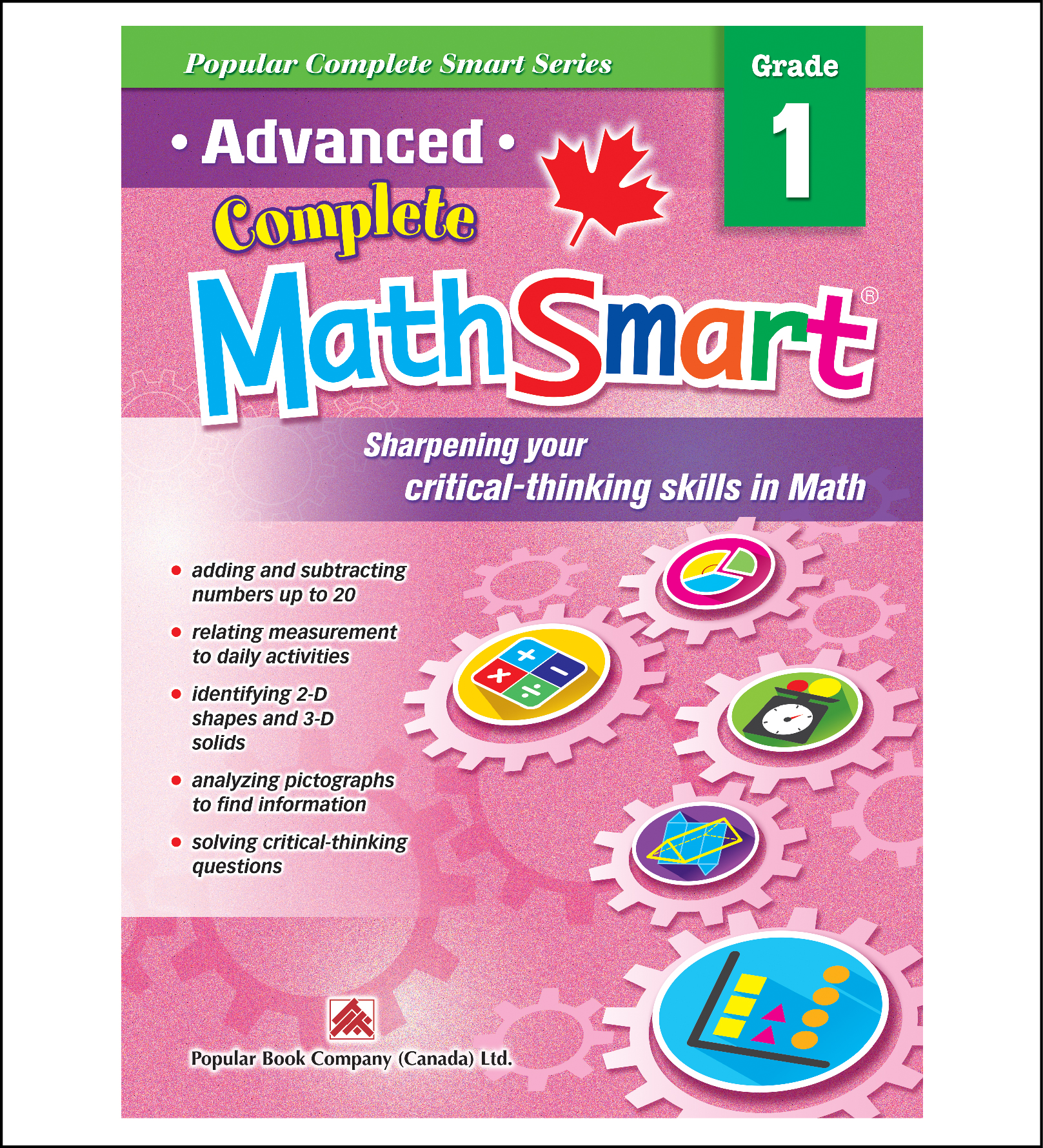 Canadian Curriculum Math Workbook Advanced Complete MathSmart grade 1