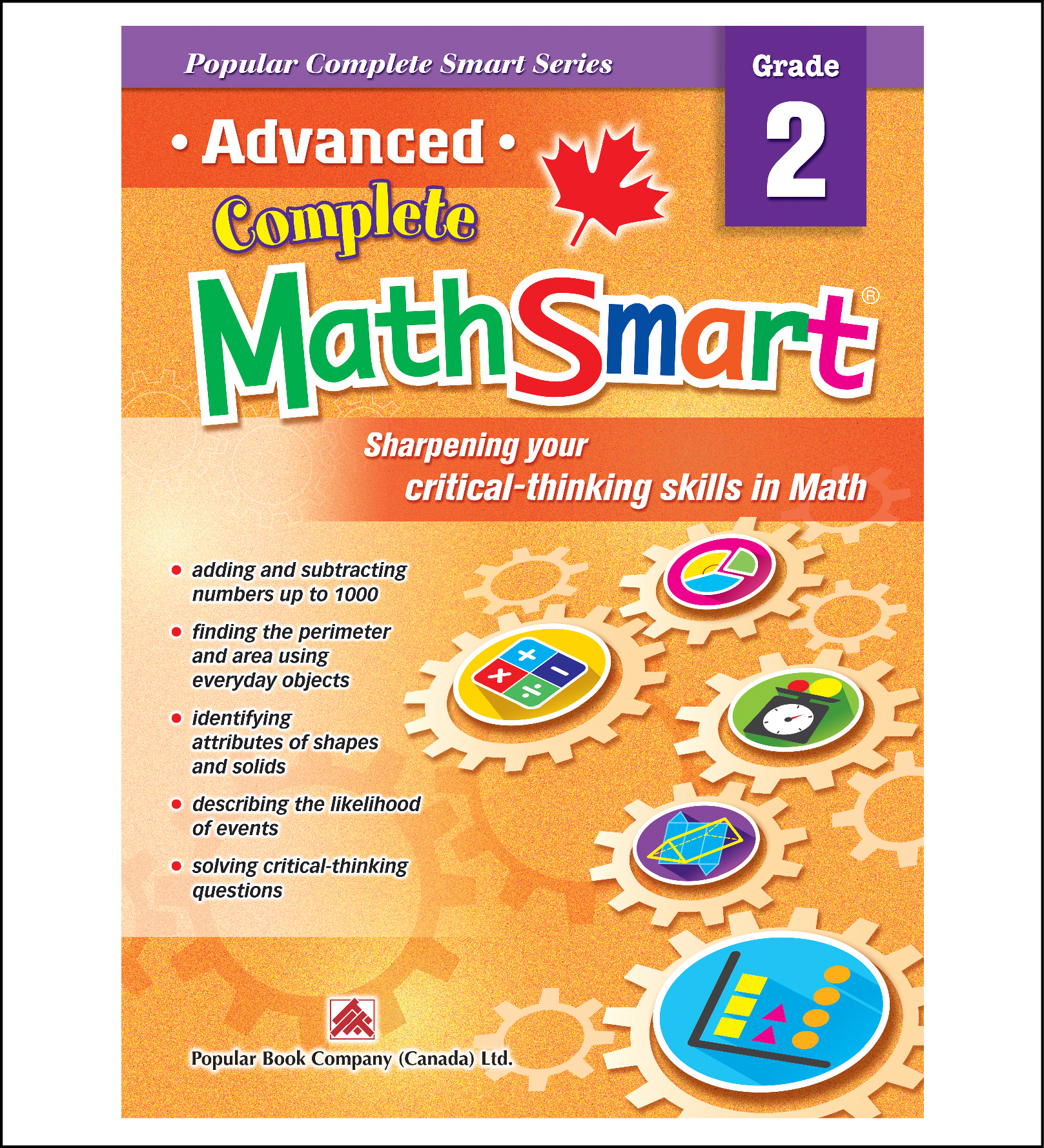Canadian Curriculum Math Workbook Advanced Complete MathSmart grade 2