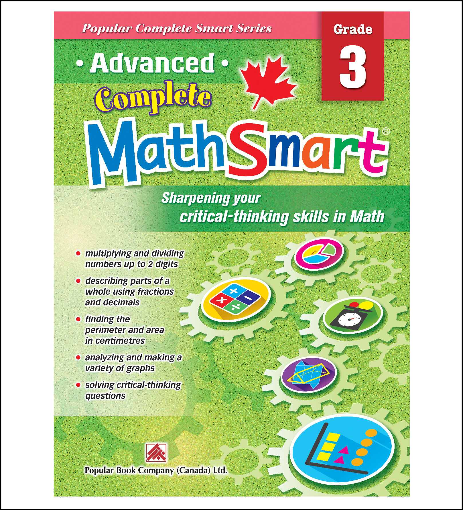 Canadian Curriculum Math Workbook Advanced Complete MathSmart grade 3