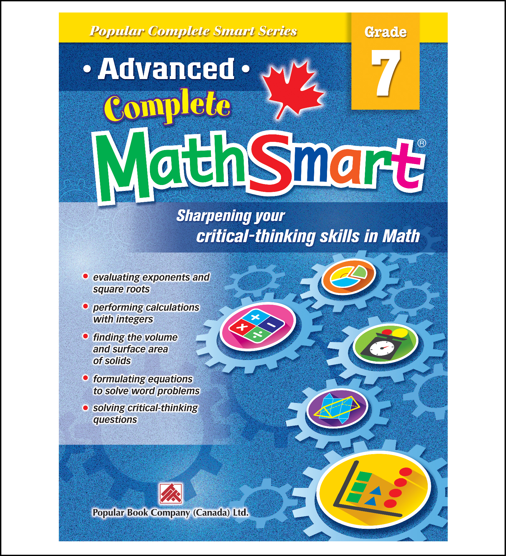 Canadian Curriculum Math Workbook Advanced Complete MathSmart grade 7