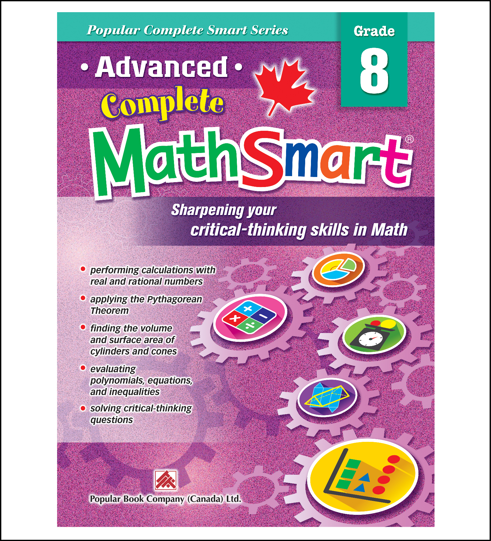 Canadian Curriculum Math Workbook Advanced Complete MathSmart grade 8