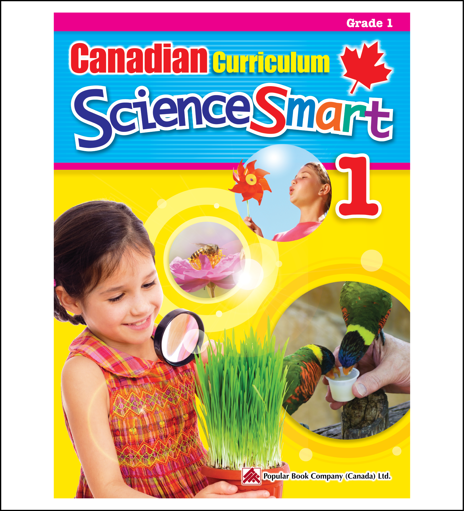 Science Workbook Canadian Curriculum ScienceSmart Grade 1