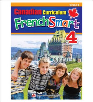 French Workbook Canadian Curriculum FrenchSmart Grade 4