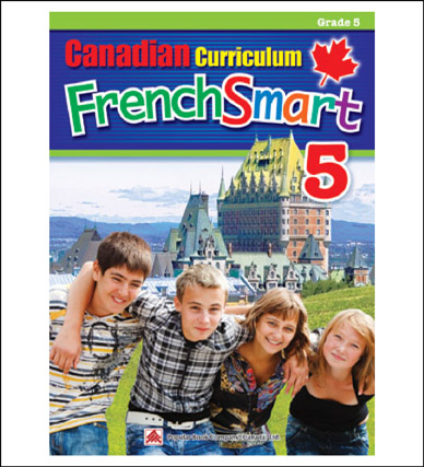 French Workbook Canadian Curriculum FrenchSmart Grade 5