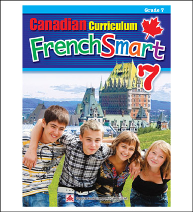 French Workbook Canadian Curriculum FrenchSmart Grade 7