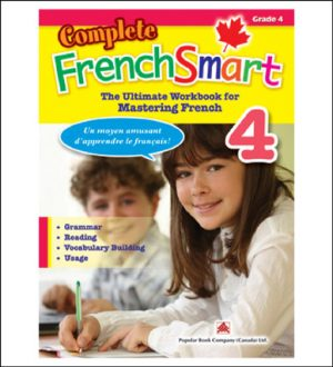 Canadian Curriculum French Workbook Complete FrenchSmart grade 4