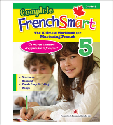 Canadian Curriculum French Workbook Complete FrenchSmart grade 5