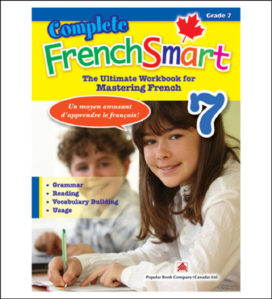 Canadian Curriculum French Workbook Complete FrenchSmart grade 7