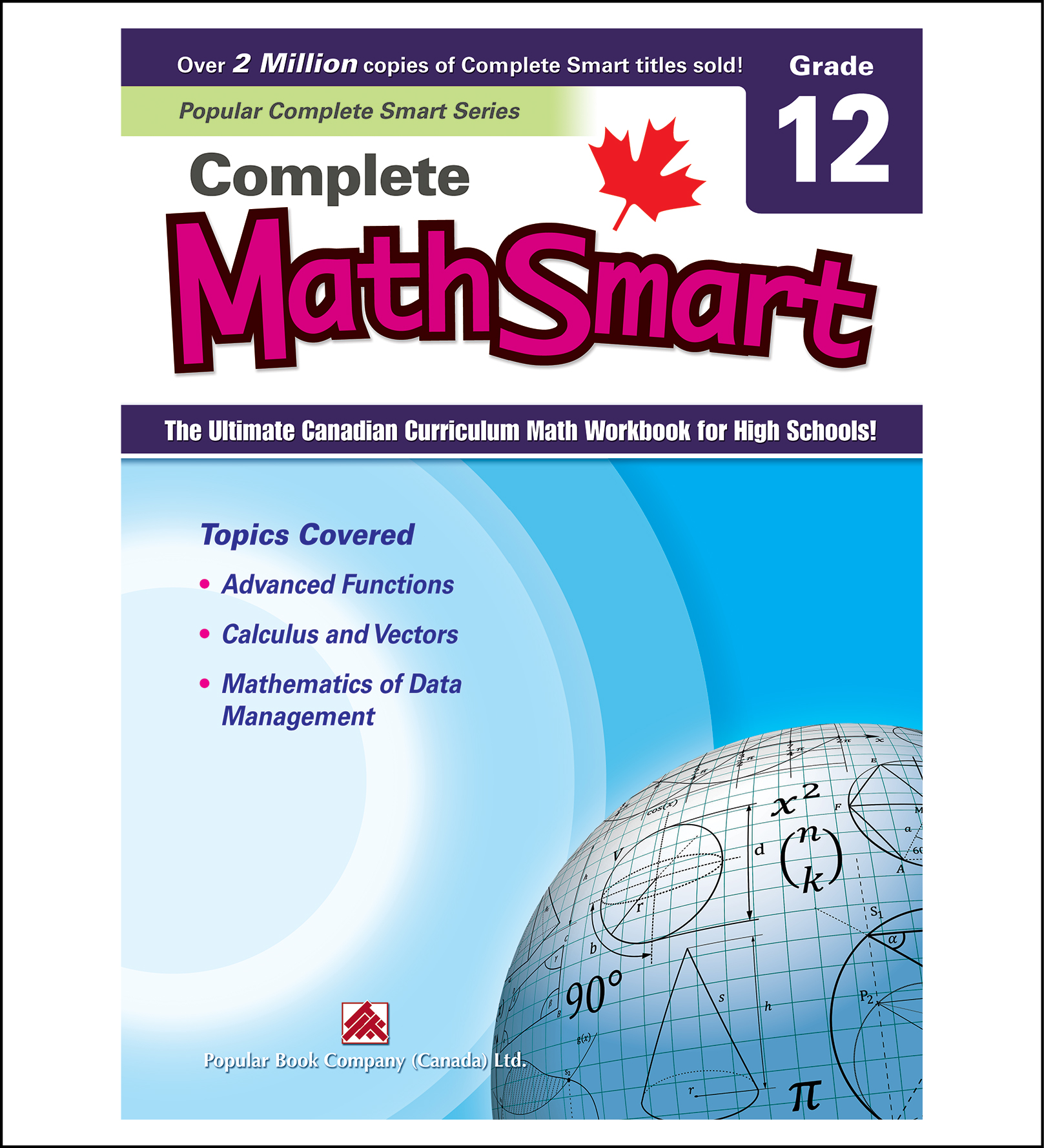 Canadian Curriculum Math Workbook Complete MathSmart Grade 12