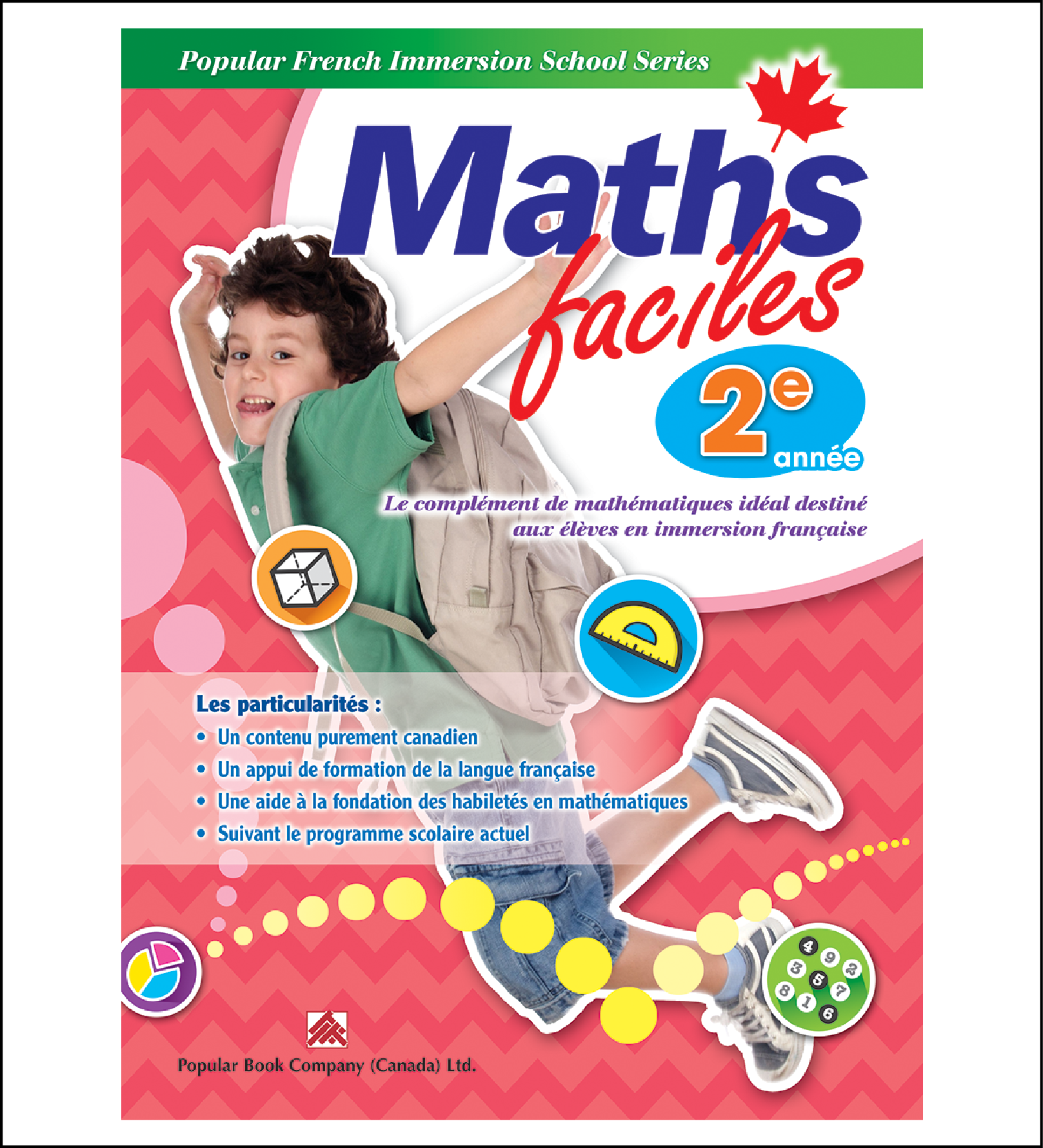 Canadian Curriculum Workbook for French Immersion School Maths faciles grade 2