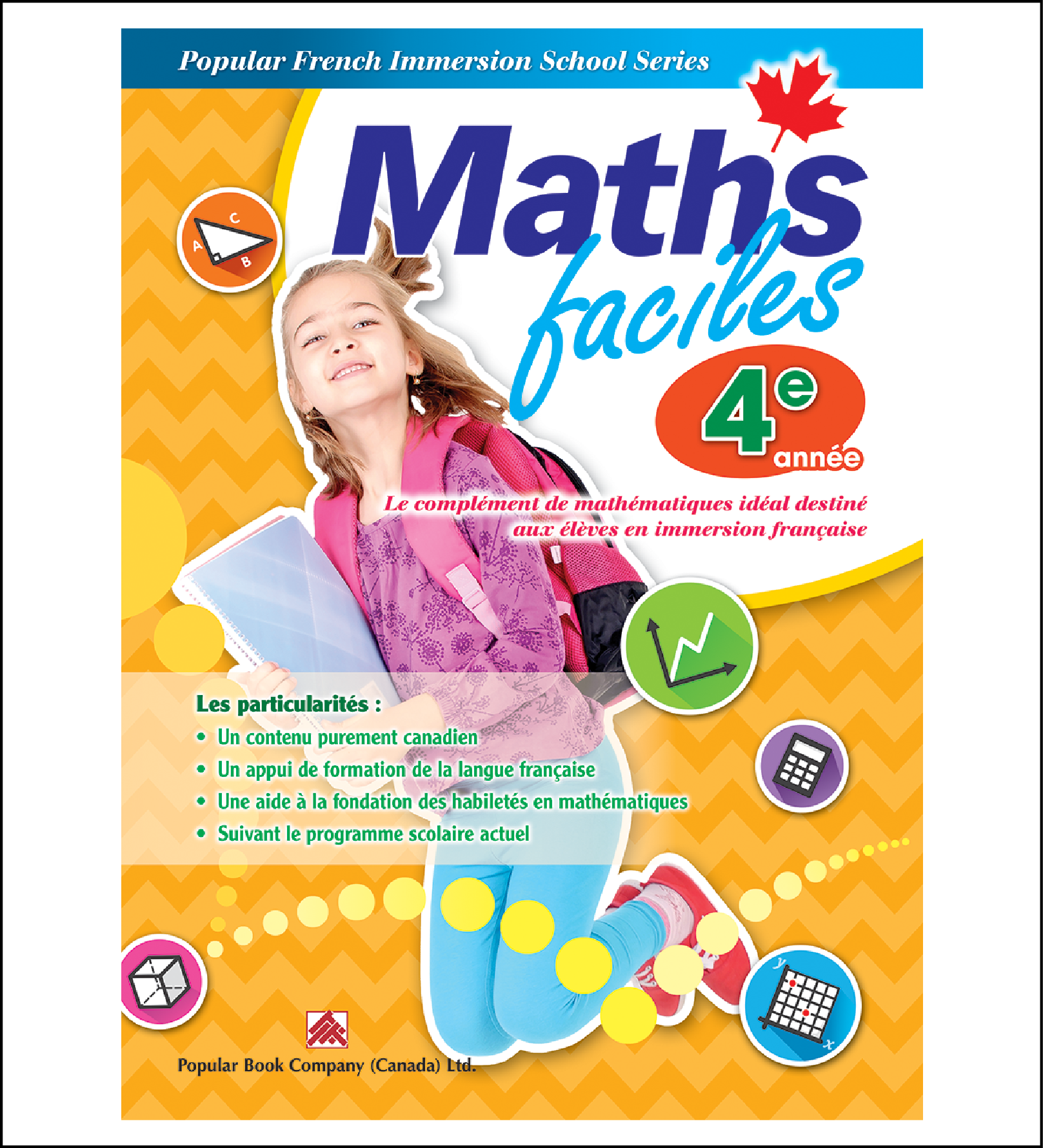 Canadian Curriculum Workbook for French Immersion School Maths faciles grade 4