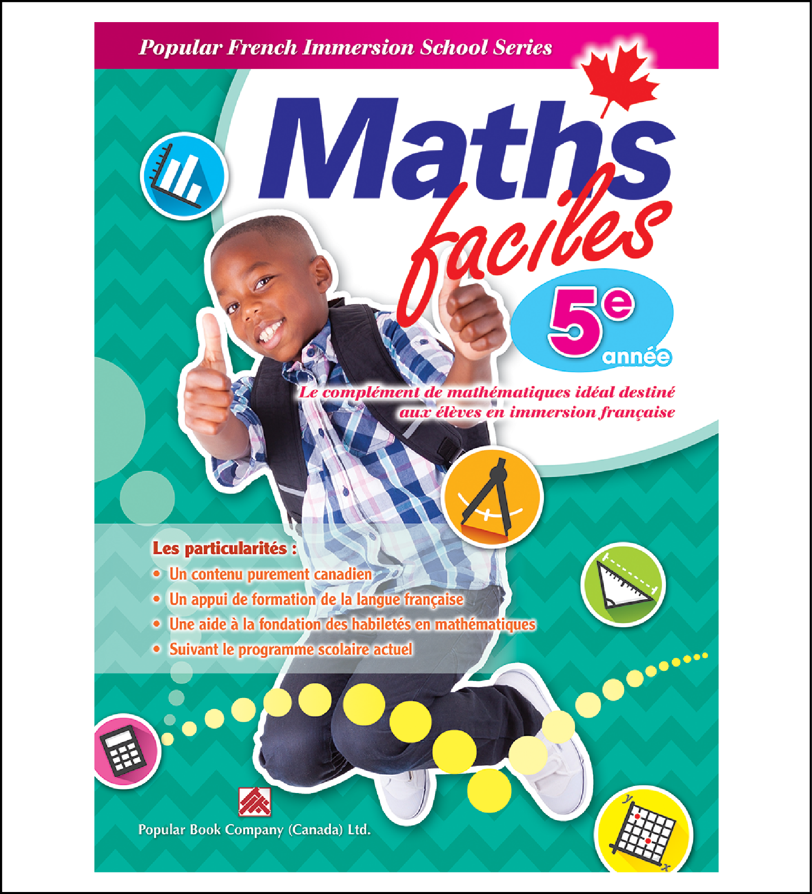 Canadian Curriculum Workbook for French Immersion School Maths faciles grade 5