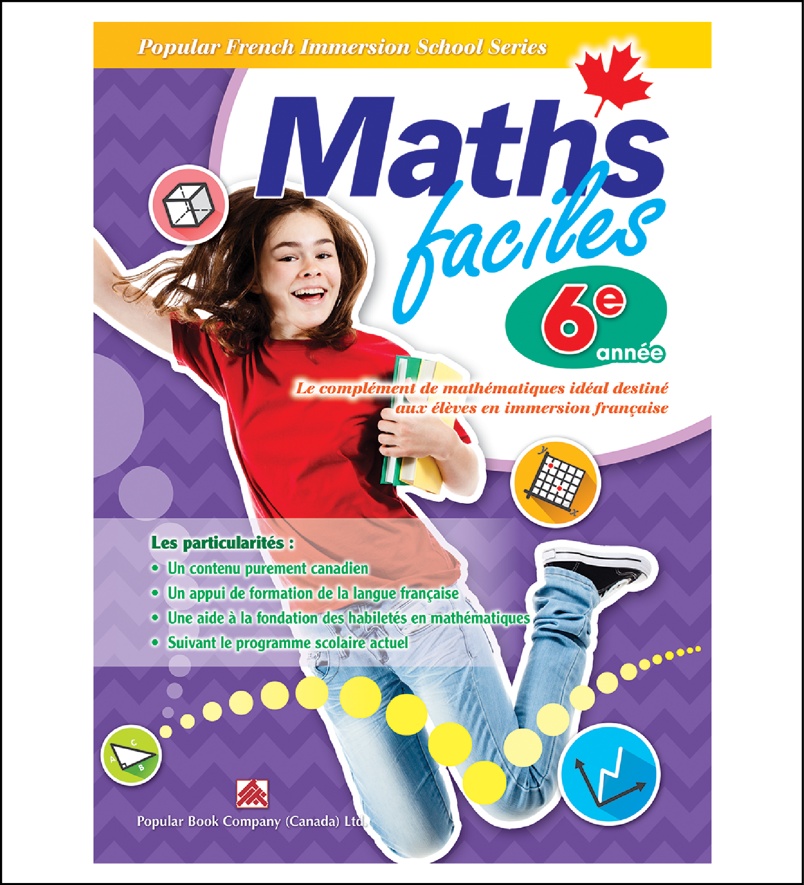 Canadian Curriculum Workbook for French Immersion School Maths faciles grade 6